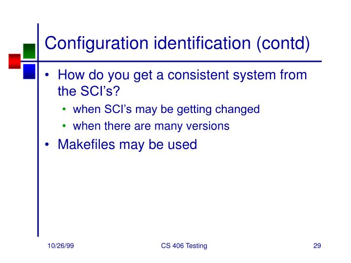 Configuration identification (contd)