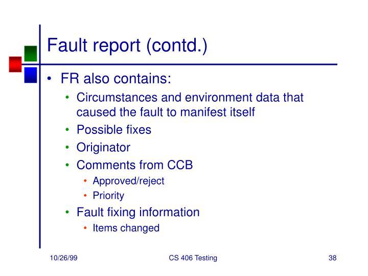 Fault report (contd.)