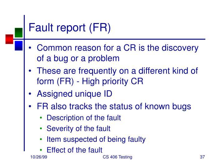 Fault report (FR)