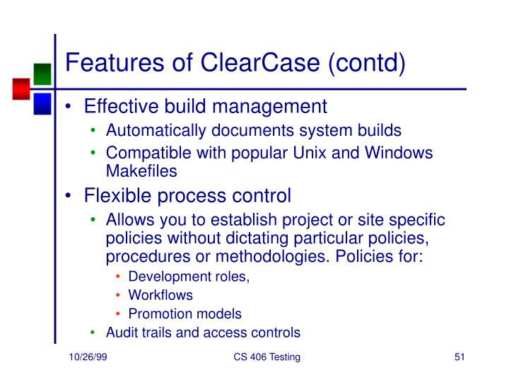 Features of ClearCase (contd)