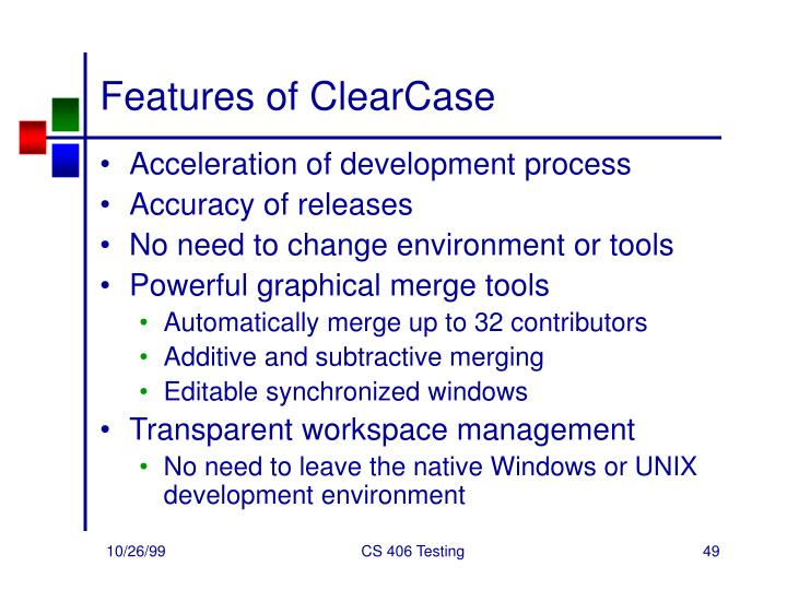 Features of ClearCase