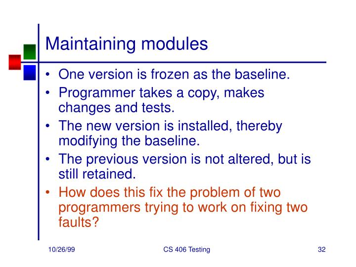 Maintaining modules