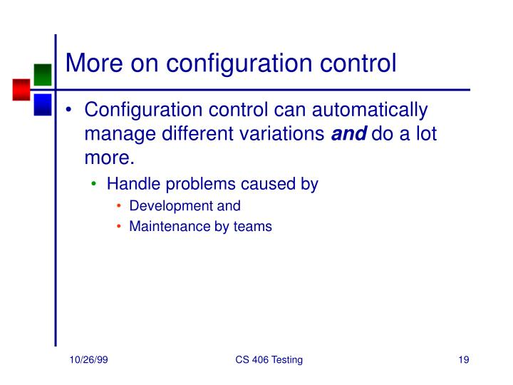 More on configuration control