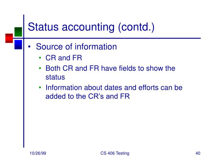 Status accounting (contd.)