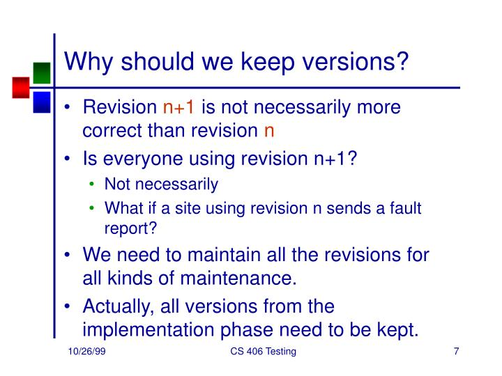 Why should we keep versions?
