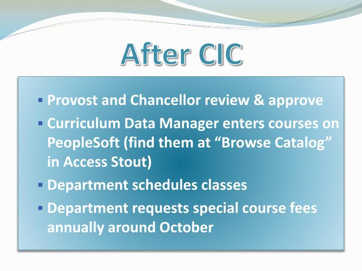 After CIC