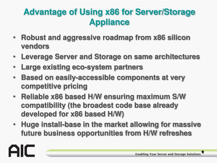 Advantage of Using x86 for Server/Storage Appliance