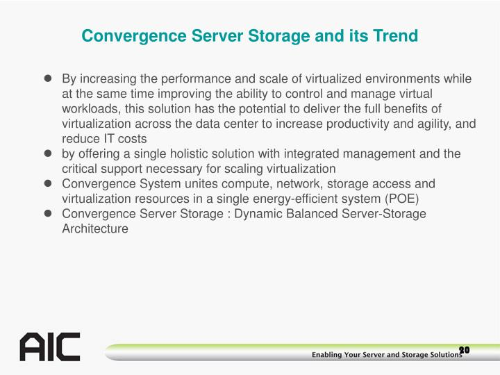 Convergence Server Storage and its Trend