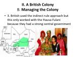 ii a british colony b managing the colony