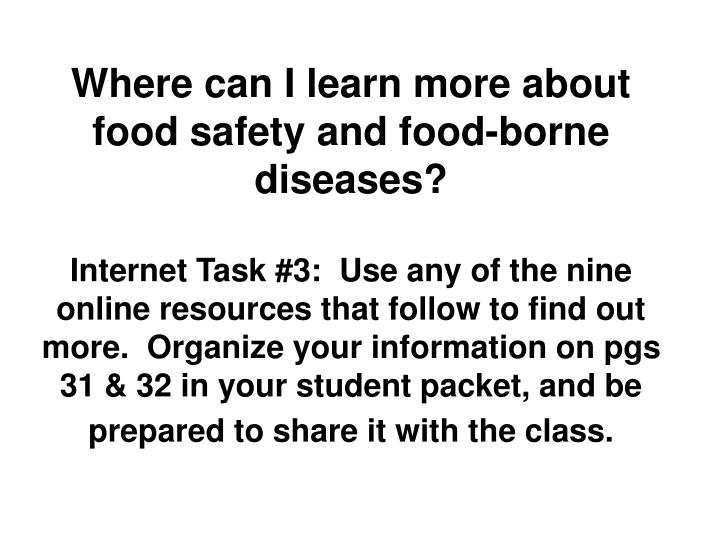 Where can I learn more about food safety and food-borne diseases?