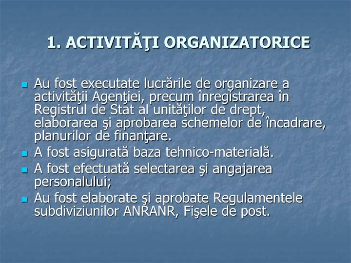 1. ACTIVITĂŢI ORGANIZATORICE