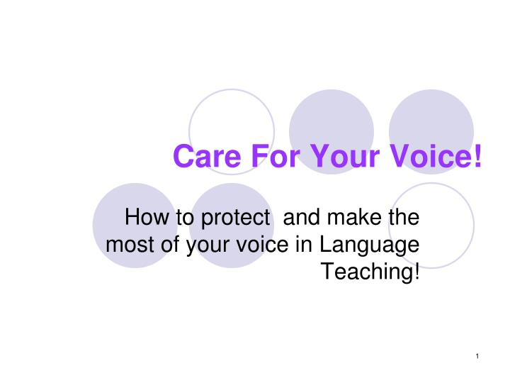 Care For Your Voice!