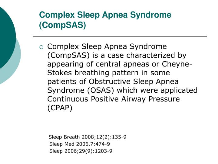 Complex sleep apnea syndrome compsas