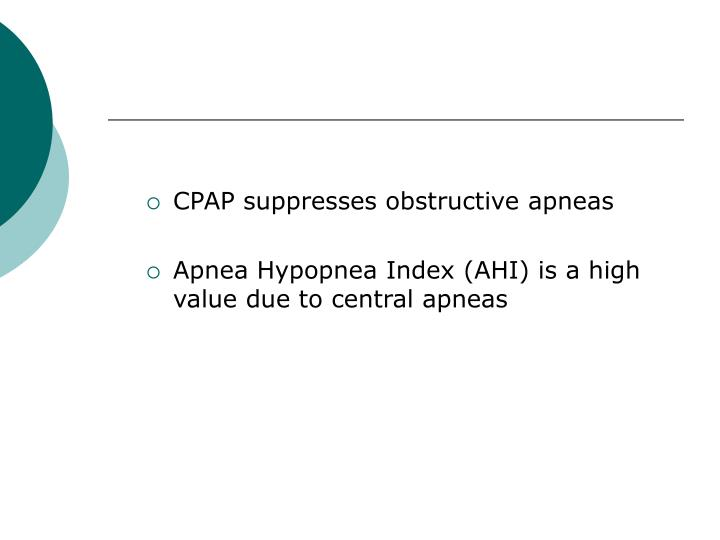 CPAP suppresses obstructive apneas
