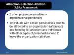 attraction selection attrition asa framework