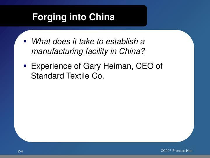 Forging into China