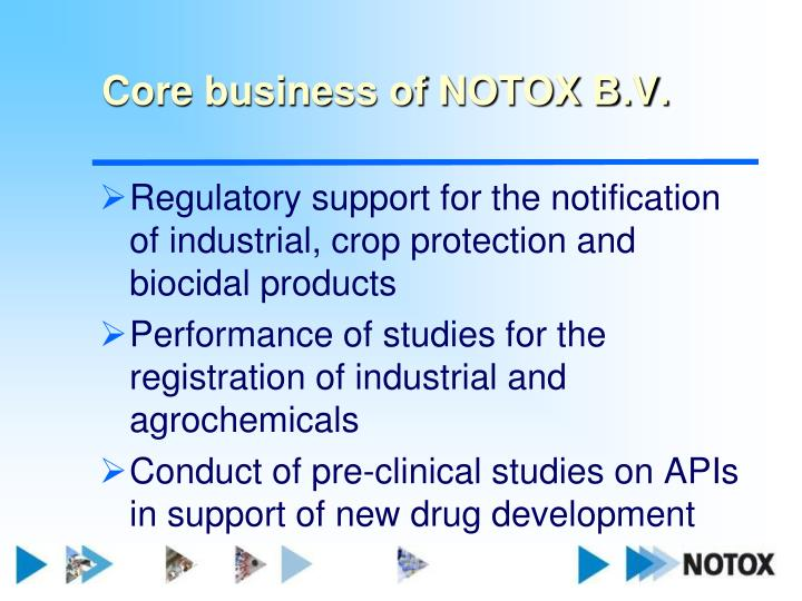 Core business of notox b v