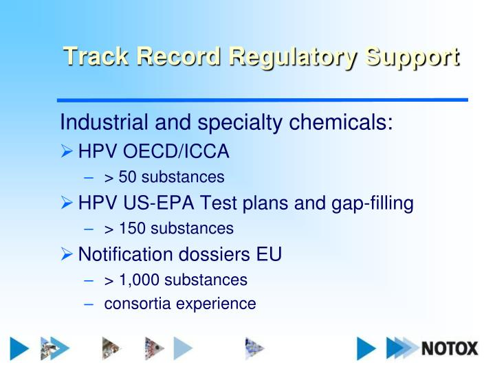 Track record regulatory support