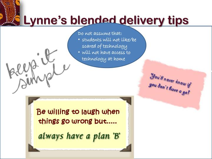 Lynne's blended delivery tips
