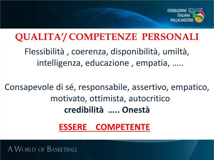 QUALITA'/ COMPETENZE  PERSONALI