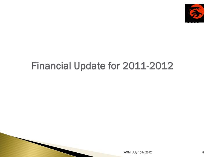 Financial Update for 2011-2012