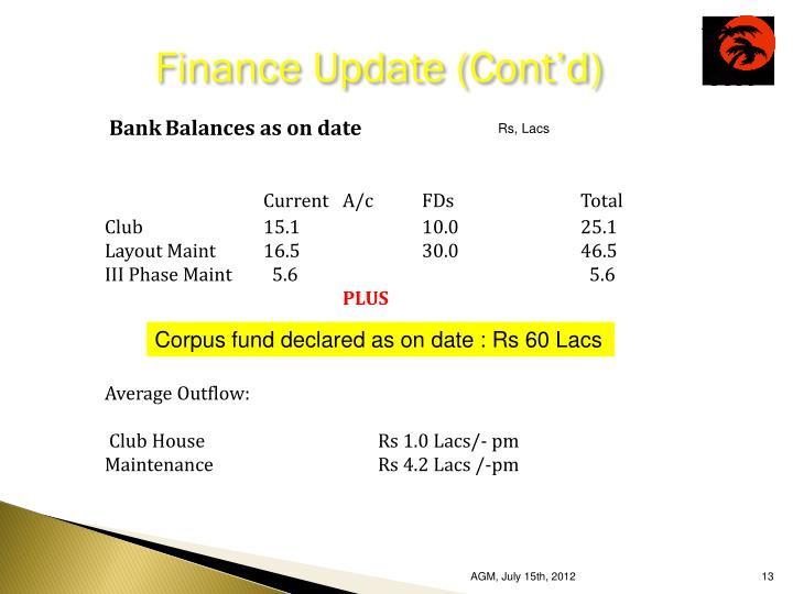 Finance Update (Cont'd)