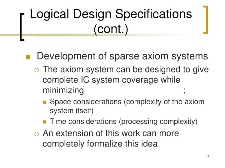 Logical Design Specifications (cont.)