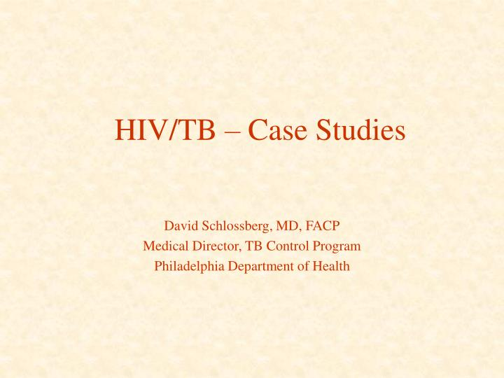 Hiv tb case studies