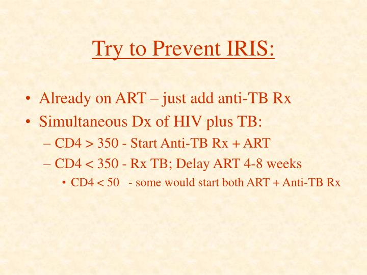 Try to Prevent IRIS: