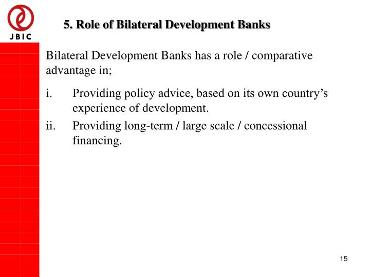 5. Role of Bilateral Development Banks