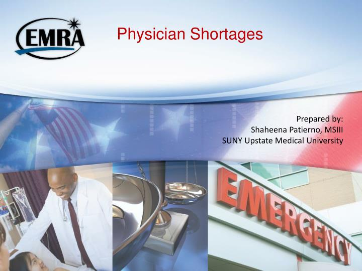 Physician shortages