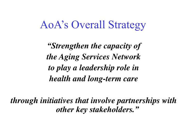 AoA's Overall Strategy