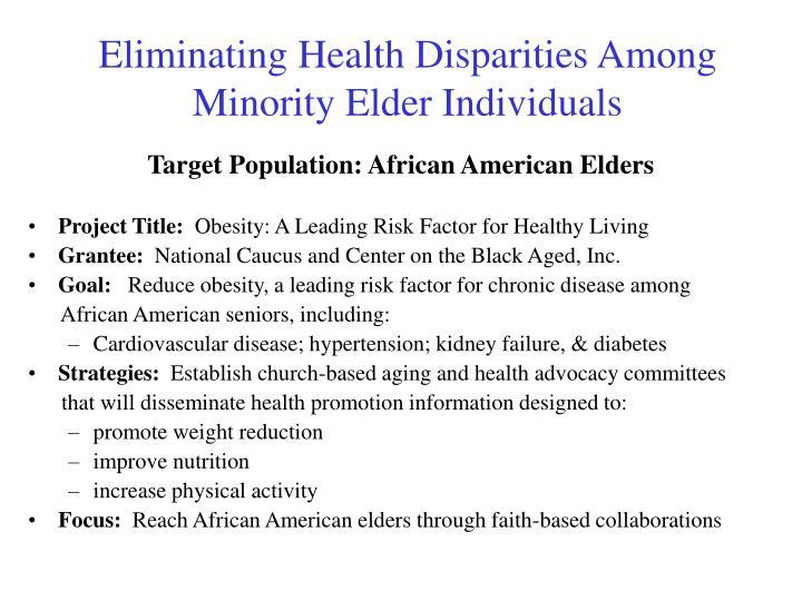 Eliminating Health Disparities Among