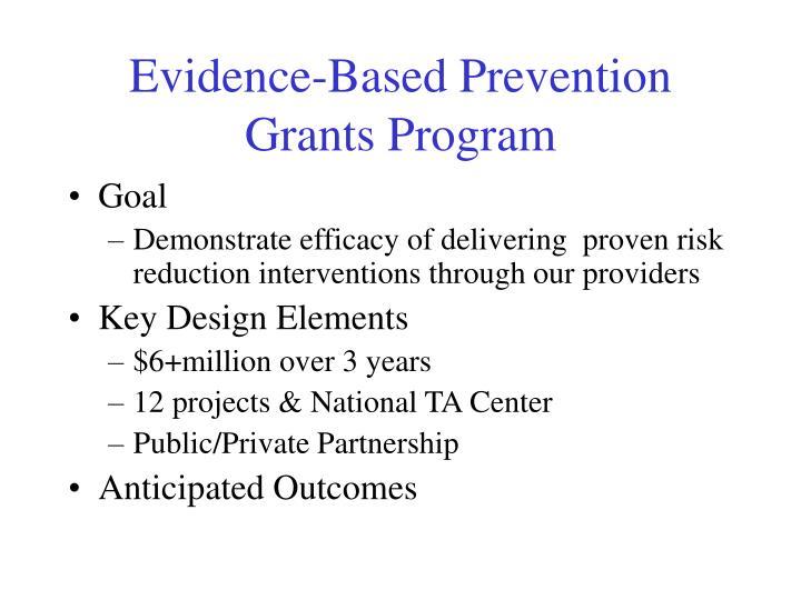 Evidence-Based Prevention Grants Program