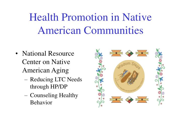 Health Promotion in Native American Communities