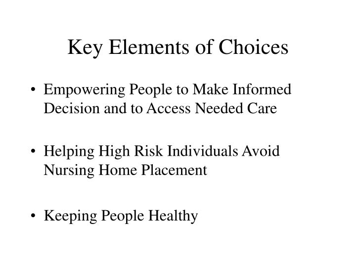 Key Elements of Choices