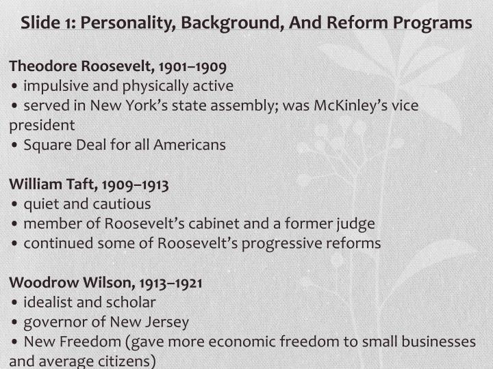 Slide 1: Personality, Background, And Reform Programs