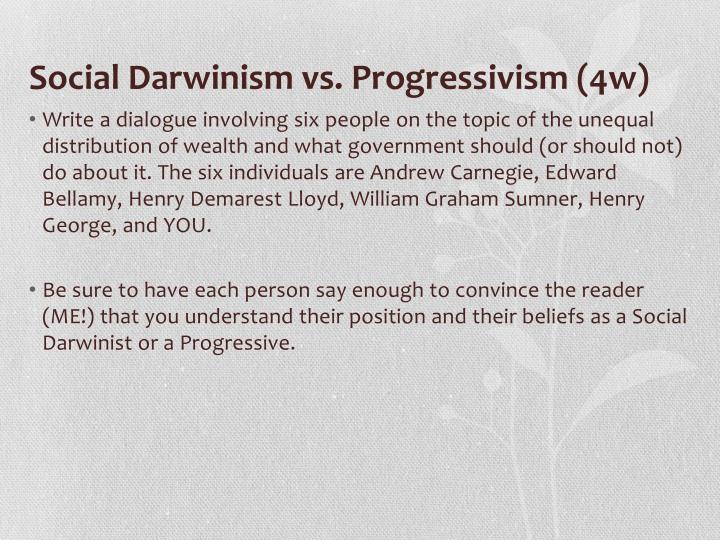 Social Darwinism vs. Progressivism (4w)