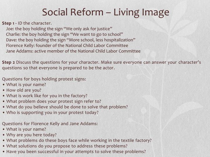 Social Reform – Living Image