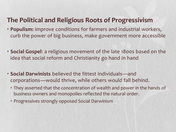 The Political and Religious Roots of Progressivism
