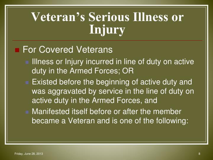 Veteran's Serious Illness or Injury