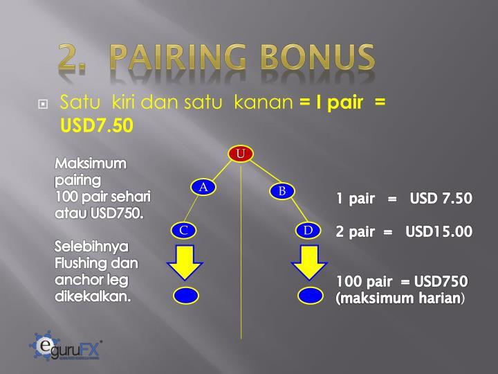 2.  PAIRING BONUS