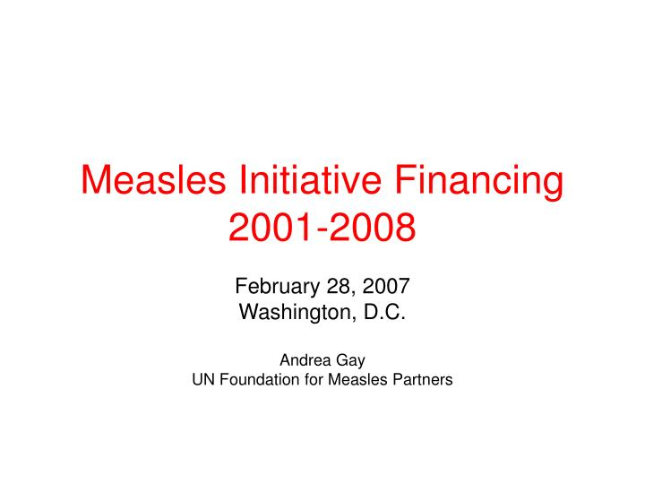 Measles initiative financing 2001 2008