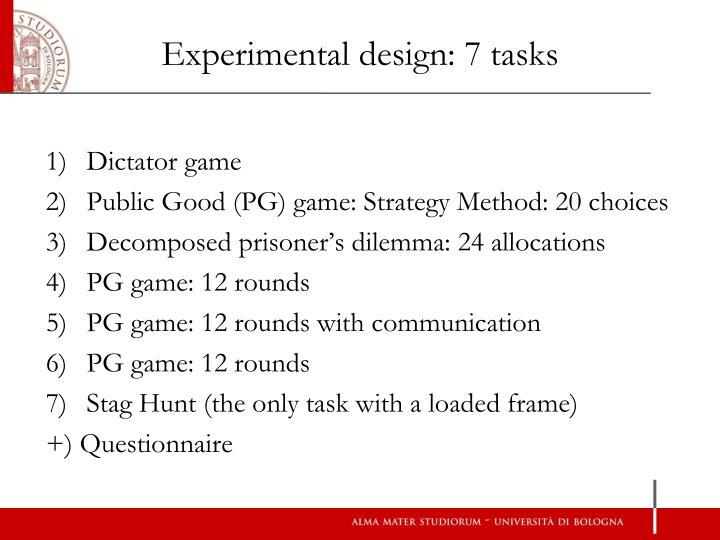 Experimental design: 7 tasks