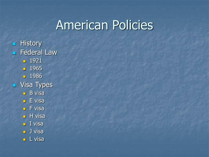 American Policies