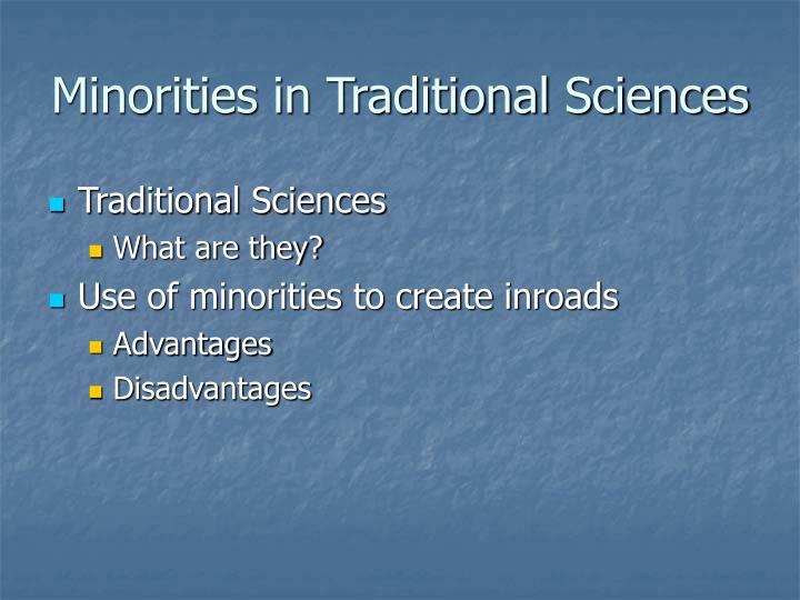 Minorities in Traditional Sciences