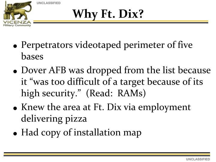 Why Ft. Dix?