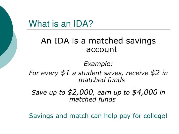 What is an IDA?