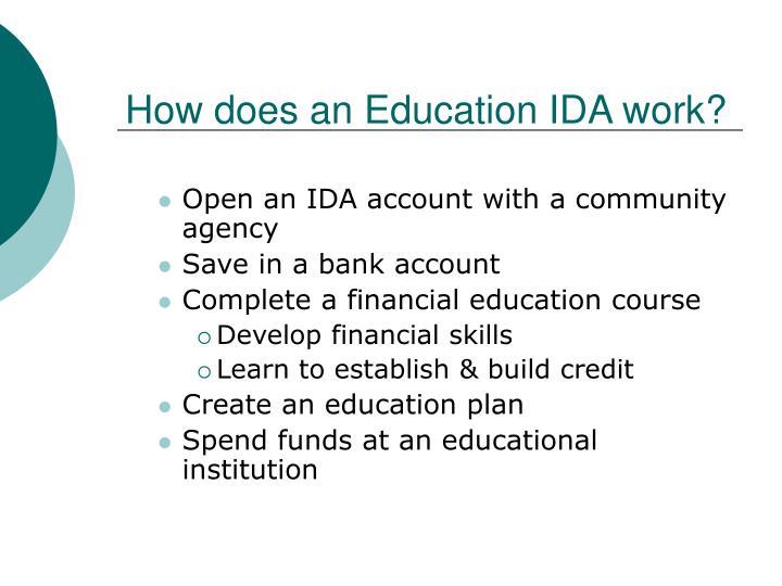 How does an Education IDA work?