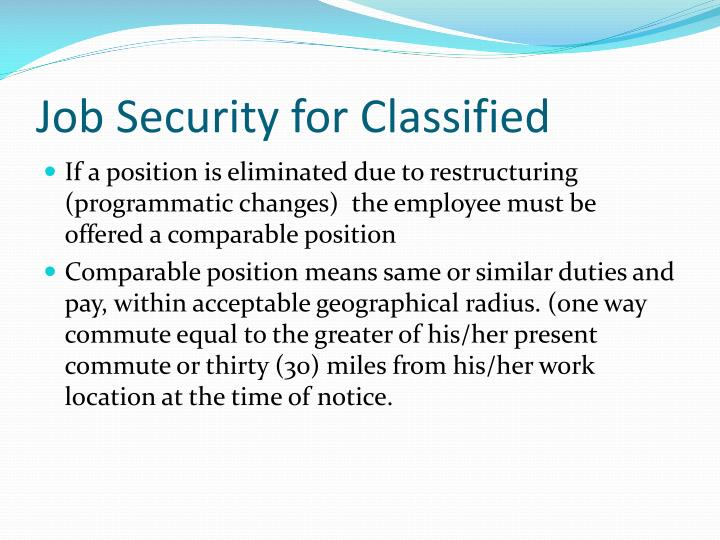 Job Security for Classified